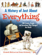 Book cover of HIST OF JUST ABOUT EVERYTHING