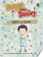 Book cover of JASPER JOHN DOOLEY NOT IN LOVE
