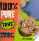 Book cover of 100 PERCENT PURE FAKE