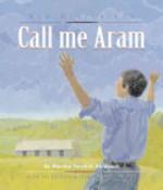 Book cover of CALL ME ARAM