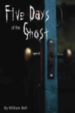 Book cover of 5 DAYS OF THE GHOST