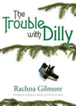Book cover of TROUBLE WITH DILLY