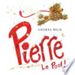 Book cover of PIERRE LE POOF