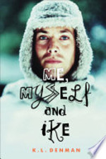 Book cover of ME MYSELF & IKE
