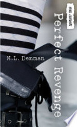 Book cover of PERFECT REVENGE