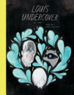 Book cover of LOUIS UNDERCOVER