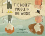 Book cover of BIGGEST PUDDLE IN THE WORLD