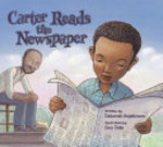 Book cover of CARTER READS THE NEWSPAPER