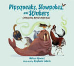 Book cover of PIPSQUEAKS SLOWPOKES & STINKERS
