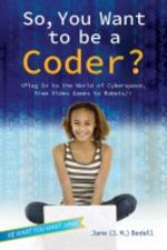 Book cover of SO YOU WANT TO BE A CODER