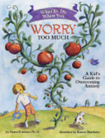 Book cover of WHAT TO DO WHEN YOU WORRY TOO MUCH
