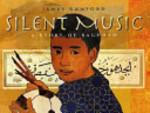Book cover of SILENT MUSIC A STORY OF BAGHDAD