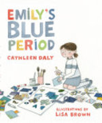 Book cover of EMILY'S BLUE PERIOD