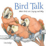 Book cover of BIRD TALK WHAT BIRDS ARE SAYING & WHY
