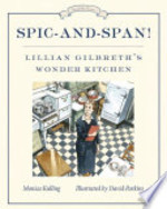 Book cover of SPIC-AND-SPAN LILLIAN GILBRETHS WONDER K