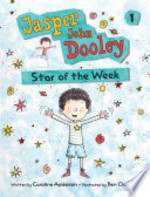 Book cover of JASPER JOHN DOOLEY 01 STAR OF THE WEEK