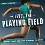 Book cover of LEVEL THE PLAYING FIELD
