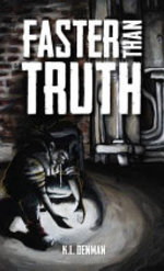 Book cover of FASTER THAN TRUTH