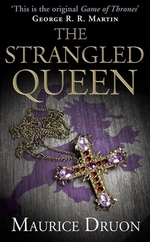 Book cover of ACCURSED KINGS 02 THE STRANGLED QUEEN