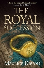 Book cover of ACCURSED KINGS 04 THE ROYAL SUCCESSION