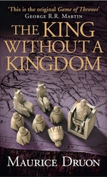 Book cover of ACCURSED KINGS 07 THE KING WITHOUT A KIN