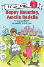 Book cover of AMELIA BEDELIA HAPPY HAUNTING