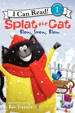 Book cover of SPLAT THE CAT - BLOW SNOW BLOW
