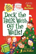 Book cover of MY WEIRD SCHOOL SPECIAL - DECK THE HALLS