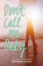 Book cover of DON'T CALL ME BABY