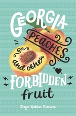 Book cover of GEORGIA PEACHES & OTHER FORBIDDEN FRUIT
