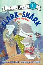 Book cover of CLARK THE SHARK - TOOTH TROUBLE