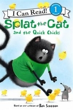 Book cover of SPLAT THE CAT & THE QUICK CHICKS