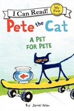 Book cover of PETE THE CAT A PET FOR PETE