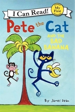 Book cover of PETE THE CAT & THE BAD BANANA
