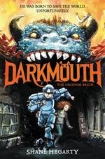 Book cover of DARKMOUTH 01 LEGENDS BEGIN