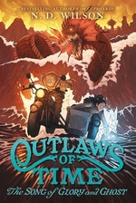 Book cover of OUTLAWS OF TIME 02 THE SONG OF GLORY & G