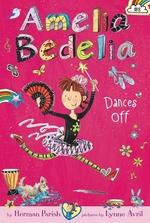 Book cover of AMELIA BEDELIA 08 DANCES OFF