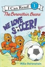 Book cover of BERENSTAIN BEARS WE LOVE SOCCER