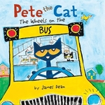Book cover of PETE THE CAT THE WHEELS ON THE BUS BOARD