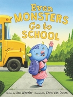 Book cover of EVEN MONSTERS GO TO SCHOOL