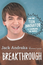 Book cover of BREAKTHROUGH HOW 1 TEEN INNOVATOR IS CH