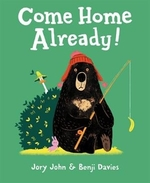 Book cover of COME HOME ALREADY