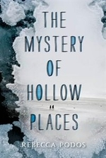 Book cover of MYSTERY OF HOLLOW PLACES