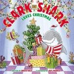 Book cover of CLARK THE SHARK LOVES CHRISTMAS