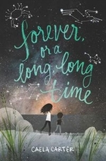 Book cover of FOREVER OR A LONG LONG TIME