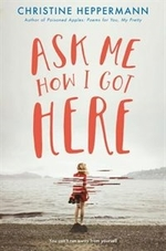 Book cover of ASK ME HOW I GOT HERE