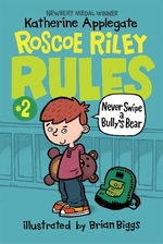 Book cover of ROSCOE RILEY RULES 02 NEVER SWIPE A BULL