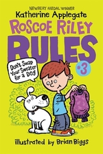 Book cover of ROSCOE RILEY RULES 03 DON'T SWAP YOUR SW