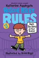 Book cover of ROSCOE RILEY RULES 05 DON'T TAP DANCE ON