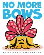 Book cover of NO MORE BOWS
